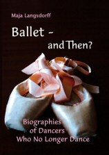 Ballet - and Then?